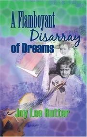 Cover of: A Flamboyant Disarray Of Dreams