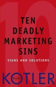 Cover of: Ten Deadly Marketing Sins: Signs and Solutions