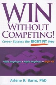 Cover of: Win Without Competing! | Arlene R. Barro