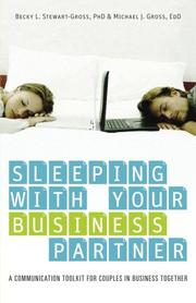 Sleeping with Your Business Partner by Dr. Mike Gross, Dr. Becky Stewart-Gross