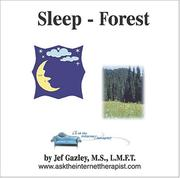 Cover of: AskTheInternetTherapist.com Sleep-Forest Hypnosis | Jef Gazley; M.S.; LMFT