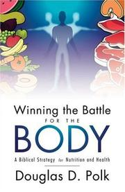 Cover of: Winning The Battle For The Body | Doug Polk