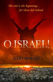 Cover of: O Israel! | Gary Bowers