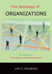 Cover of: The Sociology of Organizations | Amy S. Wharton