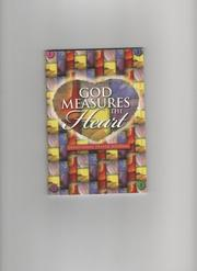 Cover of: God Measures the Heart (Devotional Prayer Journal) |