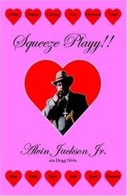 Cover of: Squeeze Playy!! | Alvin Jackson