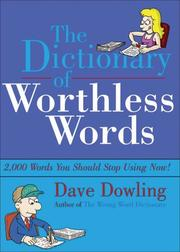 Cover of: The Dictionary of Worthless Words