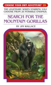 Search for the Mountain Gorillas (Choose Your Own Adventure: Classic #25)