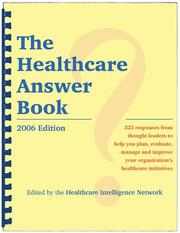 Cover of: The Healthcare Answer Book | Jennifer Millman, Anthony Spinelli Patricia Donovan