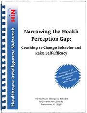 Cover of: Narrowing the Health Perception Gap | Dr. Rick Botelho; Dr. Richard Citrin; Michael Thompson