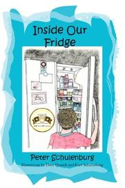 Cover of: Inside Our Fridge | Peter Schulenburg