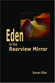 Cover of: Eden in the Rearview Mirror | Susan Elbe