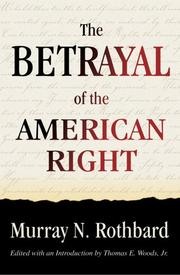Cover of: The Betrayal of the American Right