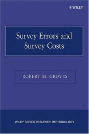 Survey errors and survey costs by Robert M. Groves