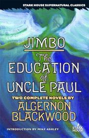 Cover of: Jimbo / The Education of Uncle Paul