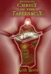 Cover of: Revealing Christ in the Tabernacle