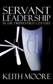 Cover of: Servant Leadership in the Twenty-First Century