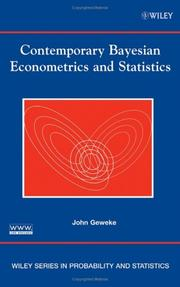 Cover of: Contemporary Bayesian Econometrics and Statistics (Wiley Series in Probability and Statistics) | John Geweke