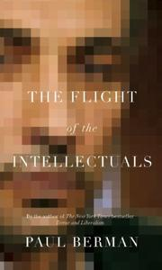 Cover of: Flight of the Intellectuals