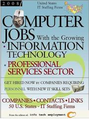 Cover of: Computer Jobs with the Growing Information Technology Professional Services Sector 2008 IT Staffing Firms