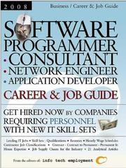 Cover of: Software Programmer - Consultant - Network Engineer - Application Developer [2008] Career & Job Guide