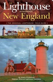Cover of: The Lighthouse Handbook: New England | Jeremy D