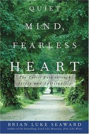 Cover of: Quiet Mind, Fearless Heart: The Taoist Path through Stress and Spirituality