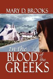 Cover of: In the Blood of the Greeks | Mary D. Brooks