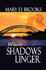 Cover of: Where Shadows Linger | Mary, D Brooks