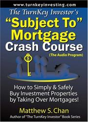"Cover of: The TurnKey Investor's ""Subject To"" Mortgage Crash Course (The Audio Program)"