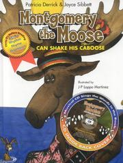Cover of: Montgomery the Moose | Patricia Derrick