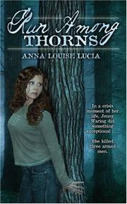 Cover of: Run Among Thorns | Anna Louise Lucia