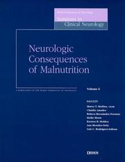 Cover of: Neurologic Consequences of Malnutrition (World Federation of Neurology Seminars in Clinical Neurology) | Marco T., M.D. Medina