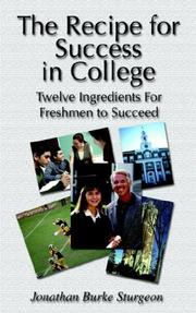 Cover of: The Recipe for Success in College | Jonathan Burke Sturgeon