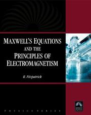 Cover of: Maxwell's Equations and the Principles of Electromagnetism (Physics Series) (Physics (Infinity Science Press))