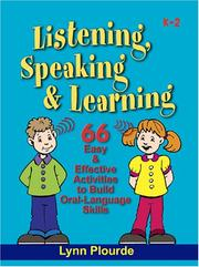 Cover of: Listening, Speaking, Learning | Lynn Plourde