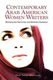 Contemporary Arab American Women Writers by Amal Talaat Abdelrazek