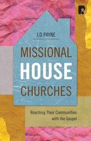 Cover of: Missional House Churches | J.D. Payne