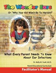 Cover of: The Wonder Ears or Why Your Kid Won
