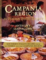 Cover of: Campania Region  An Italian Food Legacy | Anthony Iannacone