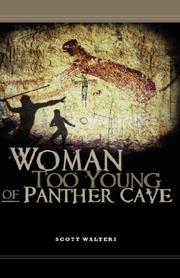 Cover of: Woman Too Young of Panther Cave | Scott Walters