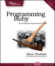 Cover of: Programming Ruby | Dave Thomas, Chad Fowler, Andy Hunt
