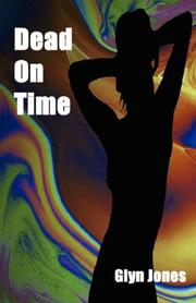 Cover of: Dead On Time | Glyn Jones