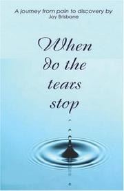 Cover of: When Do the Tears Stop? | Joy Brisbane