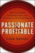 Cover of: Passionate & Profitable | Lior Arussy