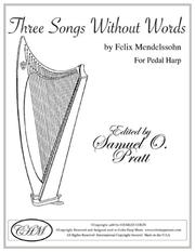 Cover of: Three Songs Without Words For Pedal Harp