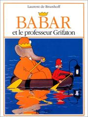 Cover of: Babar Et Professeur Grifaton (Babar)