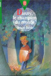 Cover of: Danny, Le Champion Du Monde | Roald Dahl