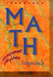 Cover of: Math, Terminale S  by P.H Terracher, R Ferachoglou