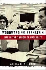 Cover of: Woodward and Bernstein | Alicia C. Shepard